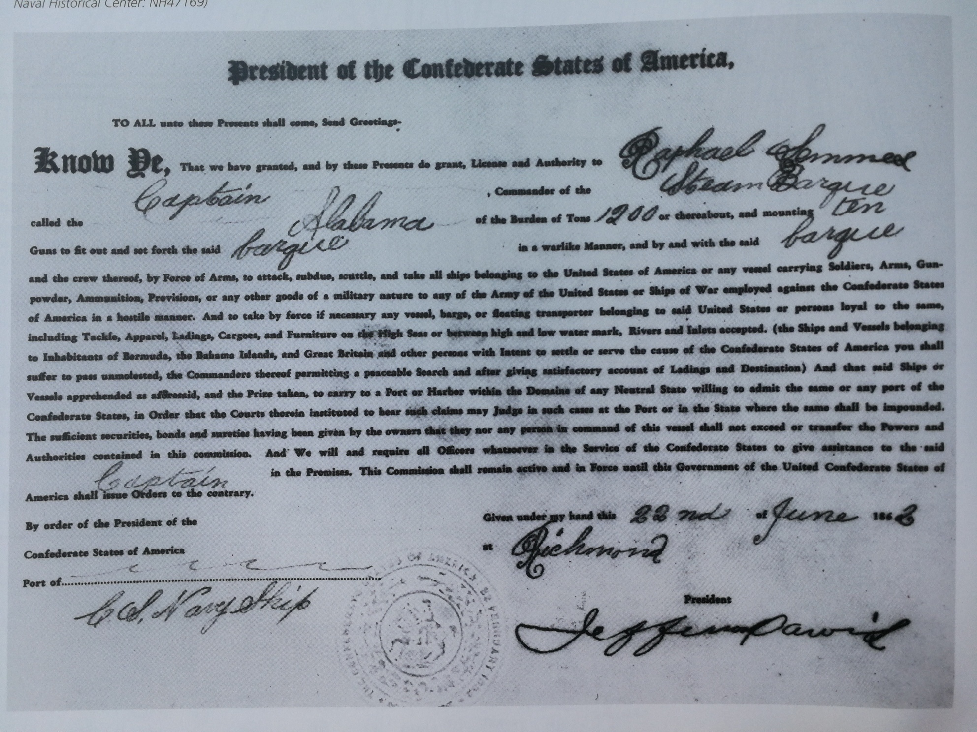 A copy of the authorisation granted to Captain Raphael Semmes to attack US ships, signed by Jefferson Davis, President of the Confederate States of America and dated 22 June 1862. (US Naval Historical Center: NH47169).